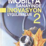 Mobilya Sanayinde İnovasyon Semineri 2 Bildiri Kİtabı
